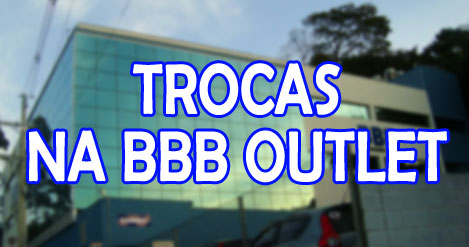 trocas-bbb-outlet