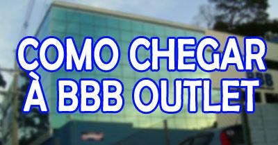 bbb-outlet-como-chegar