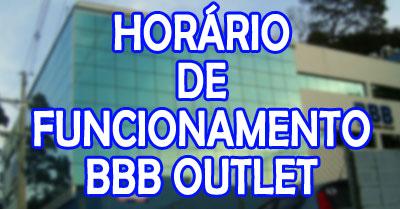 bbb-outlet-horario-funcionamento