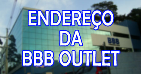 endereco-bbb-outlet